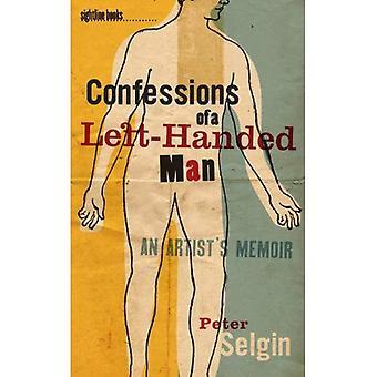 Bekännelser av en vänsterhänt Man: en konstnärs memoarer (Sightline böcker) (Sightline böcker: Iowa serien i litterära facklitteratur)