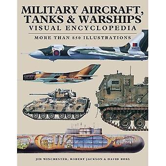 Militärische Flugzeuge, Panzer und Kriegsschiffe visuelle Enzyklopädie: mehr als 1000 Farbe Abbildungen (visuelle Enzyklopädie)