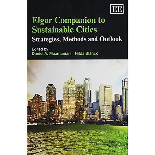 Elgar Companion to Sustainable Cicravates  Strategies, Methods and Outlook