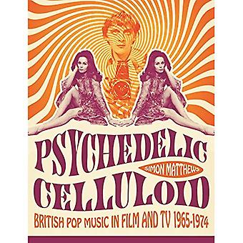 Psychedelic Celluloid