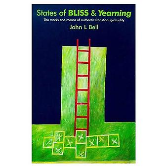 States of Bliss and Yearning: Marks and Means of Authentic Christian Spirituality