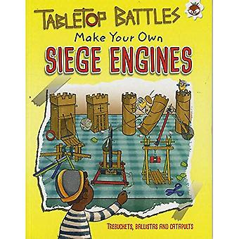 Tabletop Battles - Make Your Own Siege Engines