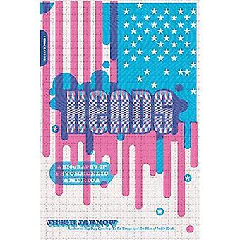 Chefs: Une biographie d'Amérique psychédélique