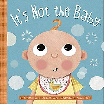It's Not the Baby [Board book]