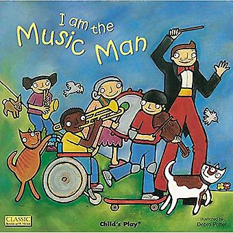 I am the Music Man (Classic Books with Holes 8x8)