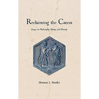 Recuperando os Canon ensaios sobre poesia de filosofia e história de L. Sinaiko & Herman