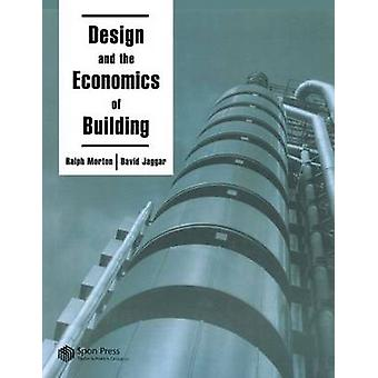 Design and the Economics of Building by Jaggar & D.