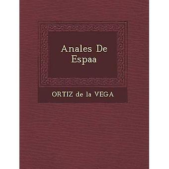 Anales de Espa a by Ortiz De La Vega