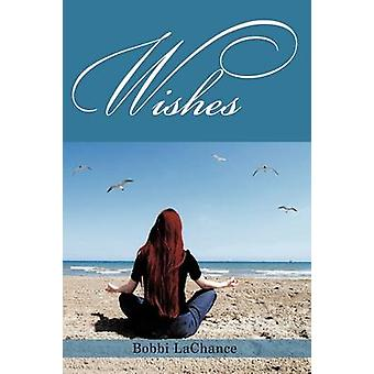 Wishes by LaChance & Bobbi