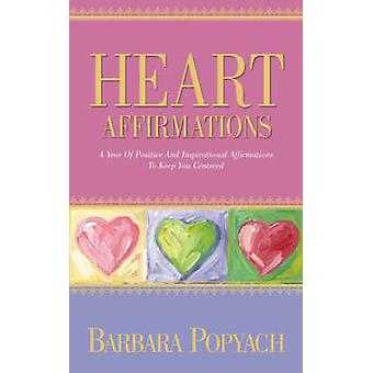 Heart Affirmations by Popyach & Barbara