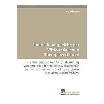 Indirekte Vergleiche Der Wirksamkeit Von Therapieverfahren by Sch Ttker & Ben