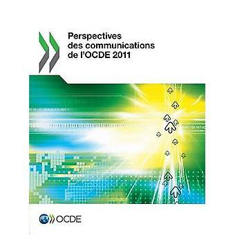 Perspektiv Des kommunikation de LOcde 2011 av Oecd