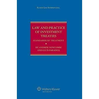Legislación y la práctica de normas de tratados de inversión de tratamiento por Newcombe y Andrew