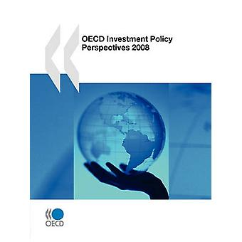OESO beleid beleggingsperspectieven 2008 door de OESO Publishing