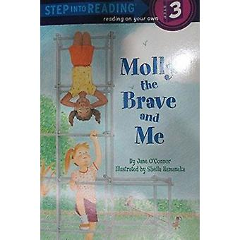 Step into Reading Molly the Brave by Jane O'Connor - Sheila Hamanaka