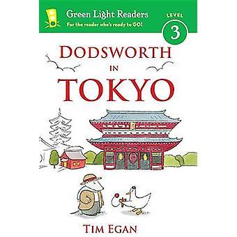 Dodsworth in Tokyo by Tim Egan - Tim Egan - 9780544339156 Book