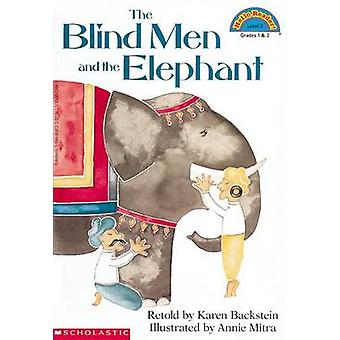 The Blind Men and the Elephant by Karen Backstein - Annie Mitra - 978