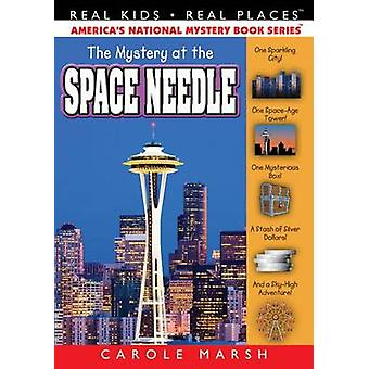 Mystery at the Space Needle by Carole Marsh - 9780635124326 Book