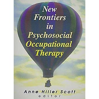 New Frontiers in Psychosocial Occupational Therapy - 9780789006721 Bo