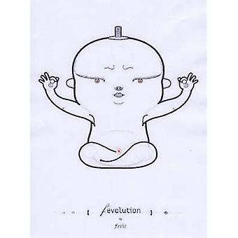 Fevolution - The Art of Eric Feng by Eric Feng - 9780867196313 Book