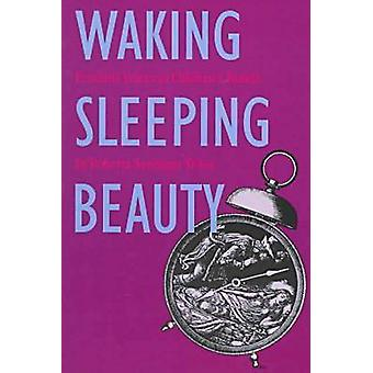 Waking Sleeping Beauty - Feminist Voices in Children's Books by Robert