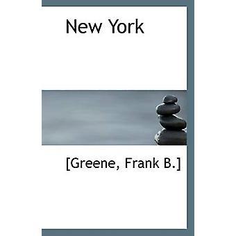 New York by [Greene Frank B ] - 9781113325419 Book