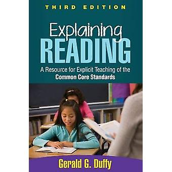 Explaining Reading - A Resource for Explicit Teaching of the Common Co