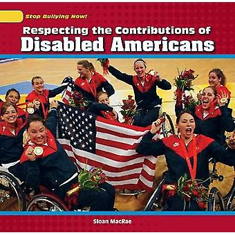 Respecting the Contributions of Disabled Americans by Sloan MacRae -