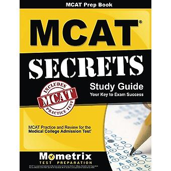 MCAT Prep Book - MCAT Secrets Study Guide - MCAT Practice and Review fo
