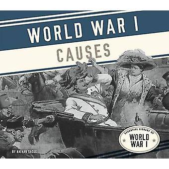 World War I Causes by Nathan Sacks - 9781624039287 Book