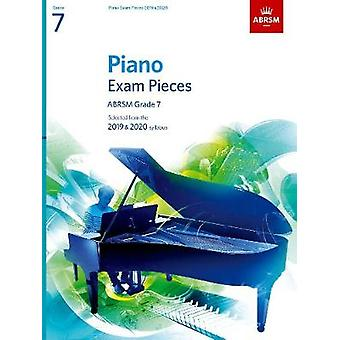 Piano Exam Pieces 2019 & 2020 - ABRSM Grade 7 - Selected from the