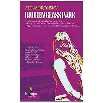 Broken Glass Park by Alina Bronsky - 9781933372969 Book