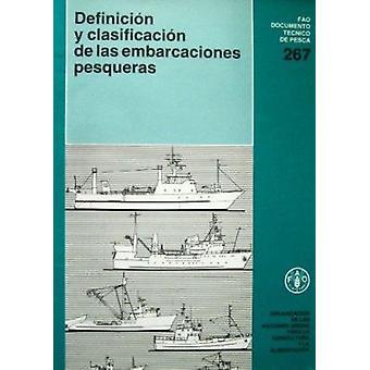 Definicion y Clasificacion de Las Embarcaciones Pesqueras by Food and