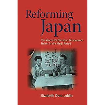 Reforming Japan: The Woman's Christian Temperance Union in the Meiji Period