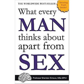 What Every Man Thinks About Apart from Sex (Paperback) by Simove Sheridan