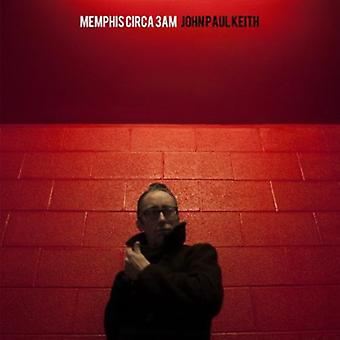 John Paul Keith - Memphis Circa 3Am [Vinyl] USA import