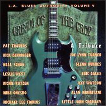 L.a. Blues Authority - L.a. Blues Authority: Vol. 5-Cream of the Crop [CD] USA import