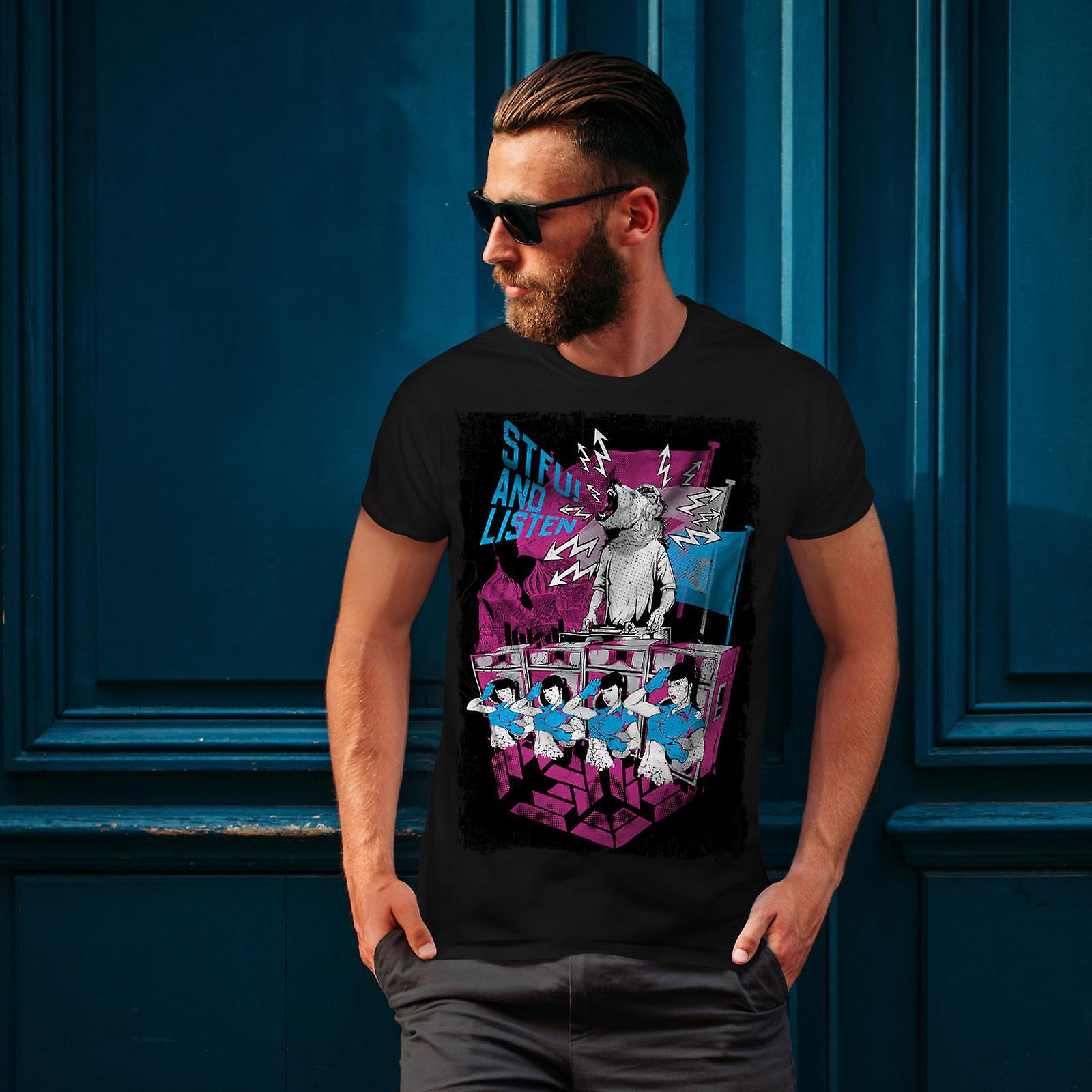 STFU Listen Dance muziek mannen gekleedinzwartet-shirt | Wellcoda