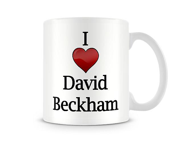 I Love David Beckham Printed Mug
