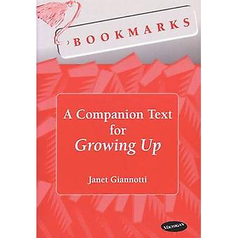 A Companion Text for Growing Up by Janet Giannotti - 9780472087969 Bo