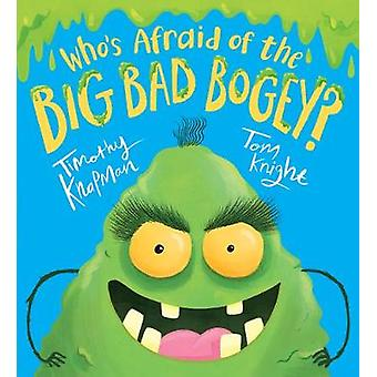 Who's Afraid of the Big Bad Bogey? by Who's Afraid of the Big Bad Bog