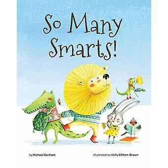 So Many Smarts! by Michael Genhart - 9781433827228 Book