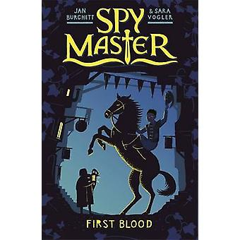 Eerst bloed door Jan Burchett - Sara Vogler - 9781444010671 boek