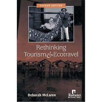 Rethinking Tourism and Ecotravel (2nd Revised edition) by Deborah McL