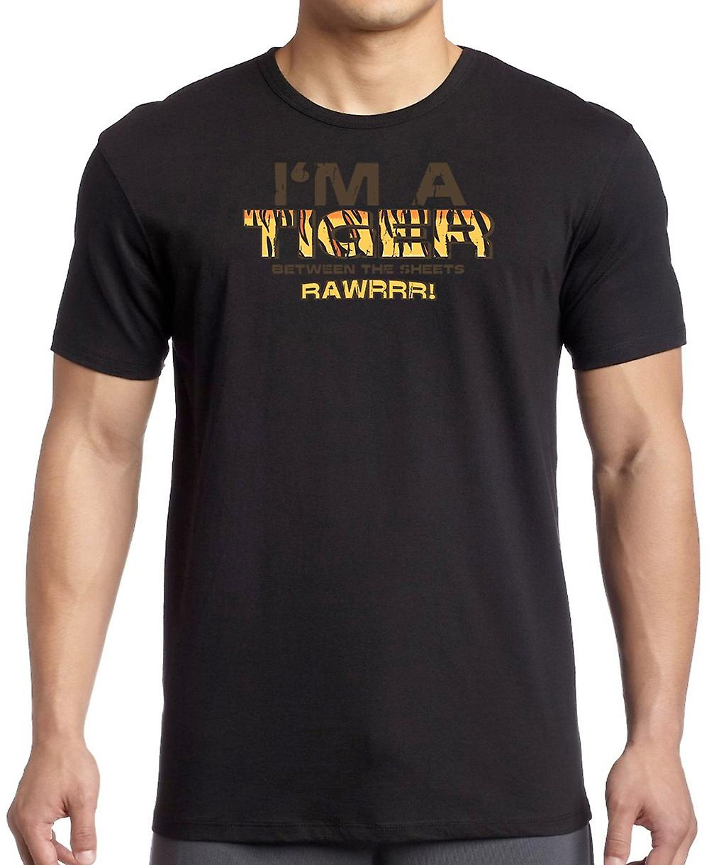 Im A Tiger Between The Sheets - Rawrrr - Funny T Shirt