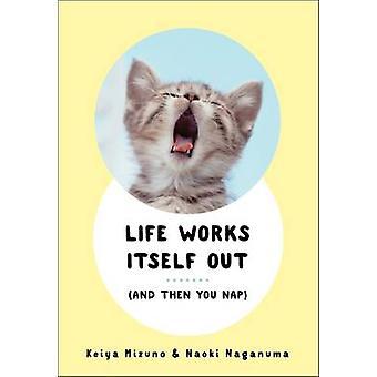 يعمل الحياة نفسها--(وثم لك قيلولة) طريق كييا ميزونو-تذمر ناوكي