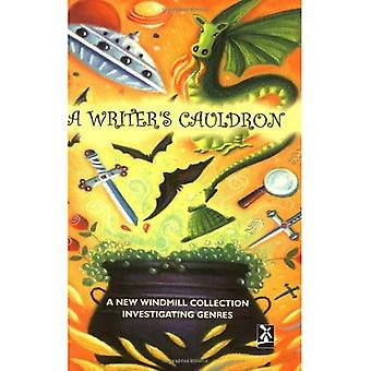 A Writer's Cauldron: A New Windmill Collection Investigating Genres (New Windmills)