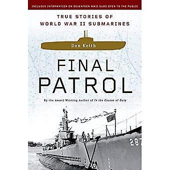 Laatste patrouille: Waargebeurde verhalen van onderzeeërs van de Tweede Wereldoorlog