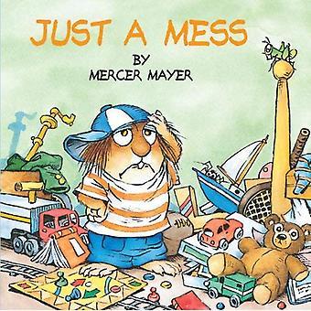 Just a Mess: Look Look Book (Little Critter)