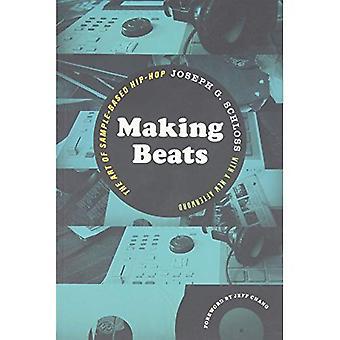 Faire des Beats: L'Art de Hip-Hop basé sur l'échantillon (Culture musicale)